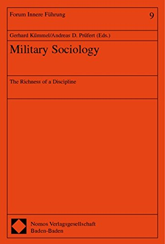 Military Sociology. The Richness of a Discipline. Kümmel, Gerhard and Prüfert, Andreas D.