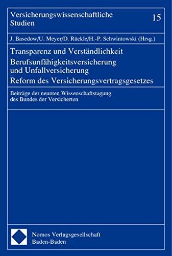 Transparenz und Verständlichkeit - Berufsunfähigkeitsversicherung und Unfallversicherung ...