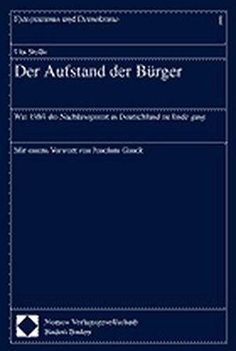 9783789070631: Der Aufstand der B�rger: Wie 1989 die Nachkriegszeit in Deutschland zu Ende ging