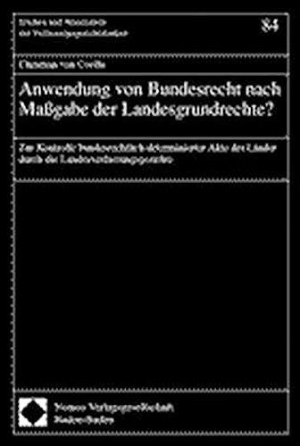 Anwendung von Bundesrecht nach Maßgabe der Landesgrundrechte?: Christian von Coelln