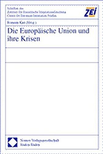 Die Europäische Union und ihre Krisen