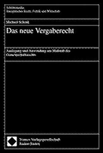 Das neue Vergaberecht: Michael Schenk