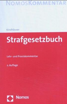 9783789075308: Strafgesetzbuch. Lehr- und Praxiskommentar. Gesetzesstand: 20.12.2001 (Livre en allemand)