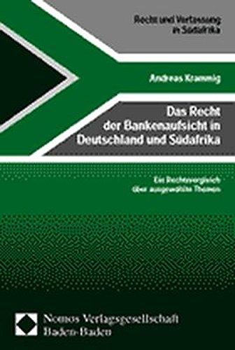 Das Recht der Bankenaufsicht in Deutschland und Südafrika: Andreas Krammig