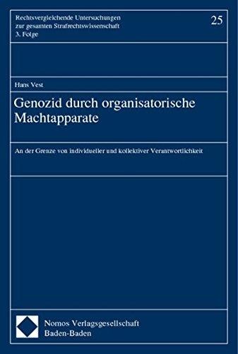 9783789076794: Genozid durch organisatorische Machtapparate: An der Grenze von individueller und kollektiver Verantwortlichkeit