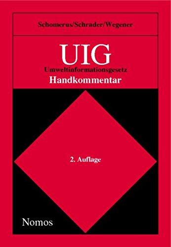9783789077029: UIG. Umweltinformationsgesetz.