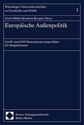 9783789077432: Europ�ische Au�enpolitik: GASP- und ESVP-Konzeptionen ausgew�hlter EU-Mitgliedstaaten