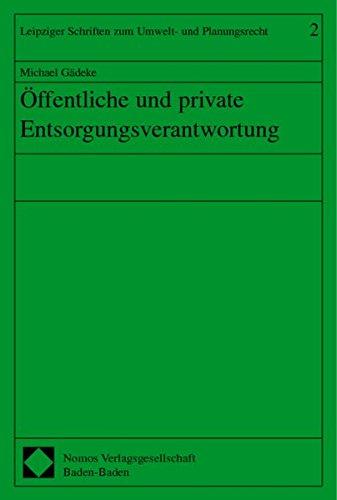 Öffentliche und private Entsorgungsverantwortung