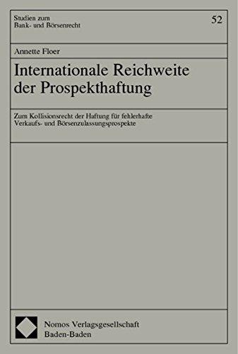 9783789077654: Internationale Reichweite der Prospekthaftung: Zum Kollisionsrecht der Haftung f�r fehlerhafte Verkaufsprospekte