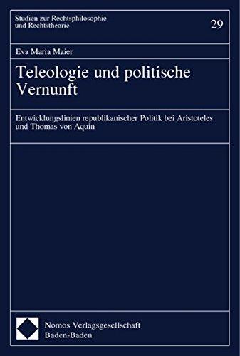 Teleologie und politische Vernunft: Eva Maria Maier