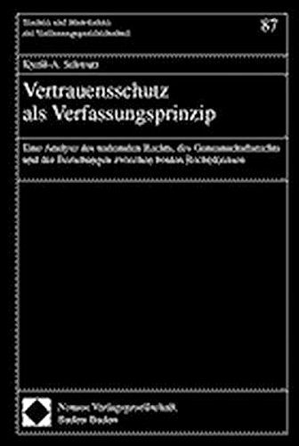Vertrauensschutz als Verfassungsprinzip: Kyrill-A. Schwarz