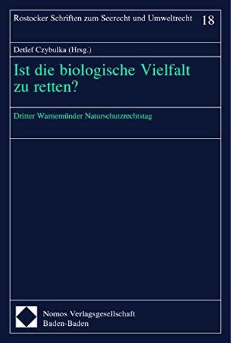 9783789078149: Ist die biologische Vielfalt zu retten?: Dritter Warnemünder Naturschutzrechtstag