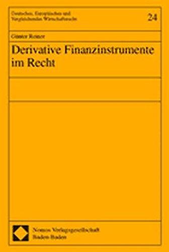 9783789078552: Derivative Finanzinstrumente im Recht.