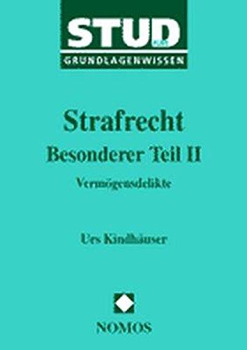 9783789078866: Strafrecht - Besonderer Glw: Vermogensdelikte Grundlagenwissen (German Edition)