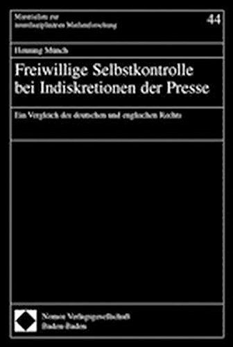 Freiwillige Selbstkontrolle bei Indiskretionen der Presse