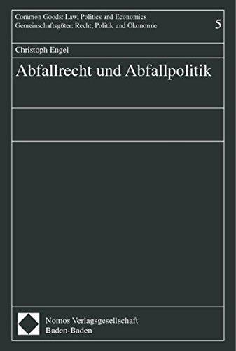 Abfallrecht und Abfallpolitik: Christoph Engel