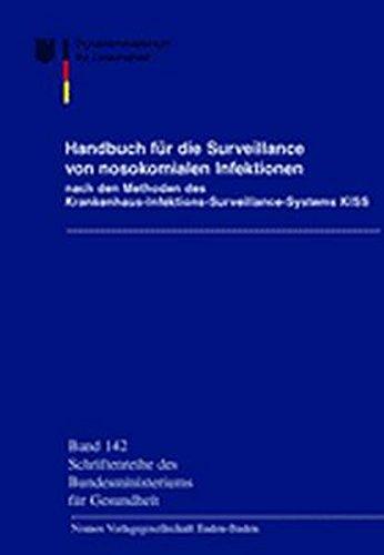 9783789080883: Handbuch für die Surveillance von nosokomialen Infektionen: nach den Methoden des Krankenhaus-Infektions-Surveillance-Systems KISS