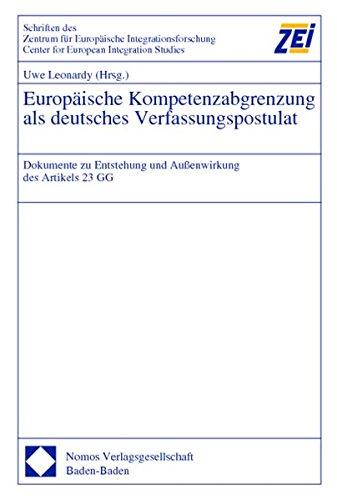 Europäische Kompetenzabgrenzung als deutsches Verfassungspostulat: Uwe Leonardy