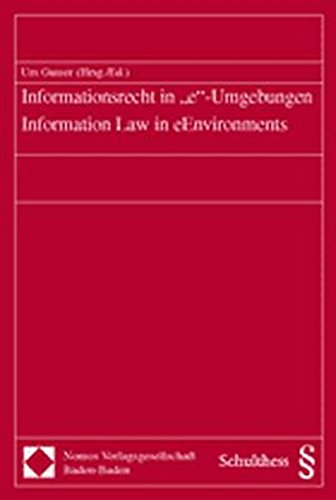 9783789082627: Informationsrecht in E-umgebungen / Information Law in Eenvironments (St. Gallen Working Papers on Information Law) (German Edition)