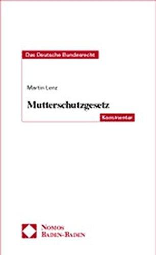 9783789083174: Mutterschutzgesetz: Deutsches Bundesrecht - Kommentar