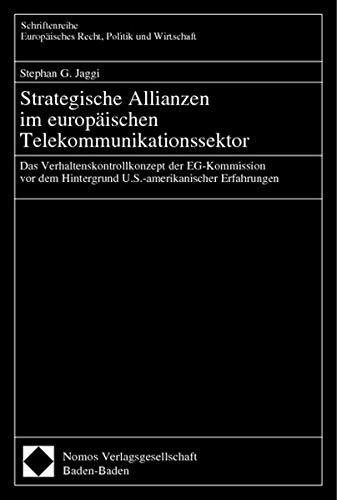 Strategische Allianzen im europäischen Telekommunikationssektor: Stephan Jaggi