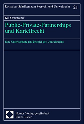 Public-Private-Partnerships und Kartellrecht: Kai Schumacher