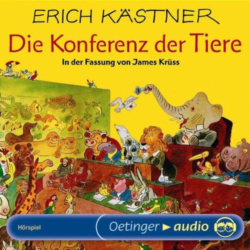 Die Konferenz der Tiere (CD): Hörspiel: Kästner, Erich