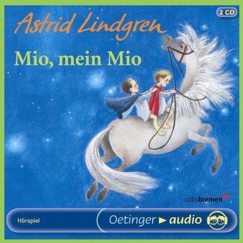 Mio, mein Mio (2 CD): Hörspiel: Lindgren Astrid