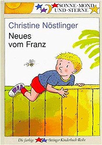 Neues vom Franz. ( Ab 6 J.): NÃ stlinger, Christine;