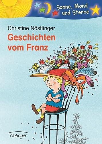 Geschichten vom Franz. ( Ab 6 J.): NÃ stlinger, Christine;