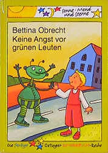 9783789105685: Keine Angst vor grünen Leuten.