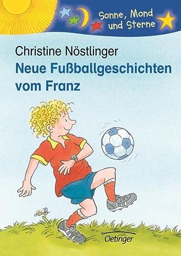 9783789106279: Neue Fußballgeschichten vom Franz