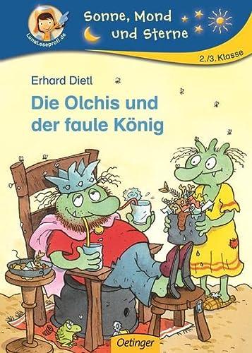 9783789106798: Die Olchis Und Der Faule Konig (German Edition)