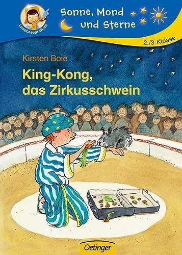 9783789106880: King-Kong, das Zirkusschwein