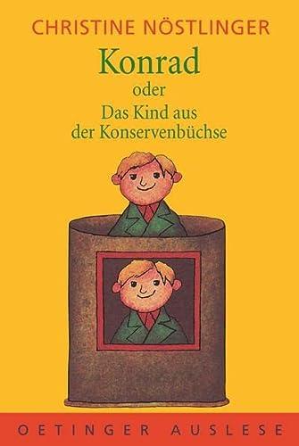 9783789106941: Konrad oder Das Kind aus der Konservenbüchse. ( Ab 10 J.).