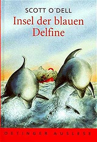 9783789106972: Insel der blauen Delfine ( Delphine). ( Ab 12 J.).