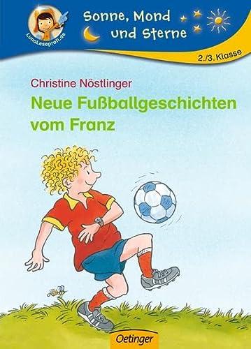 9783789107245: Neue Fußballgeschichten vom Franz