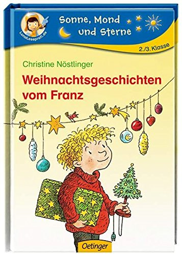 Weihnachtsgeschichten vom Franz (Sonne, Mond und Sterne) - Nöstlinger, Christine und Erhard Dietl