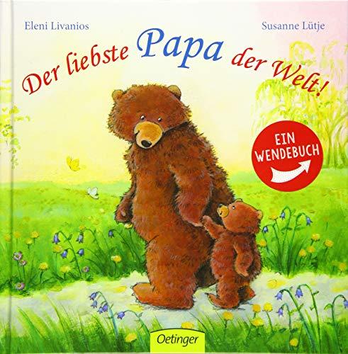 9783789108662: Der liebste Papa der Welt!/ Die liebste Mama der Welt!: Wendebuch