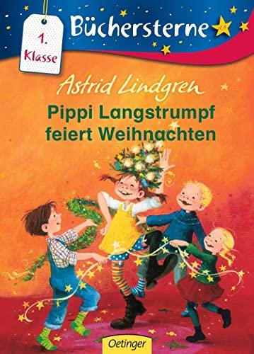 Pippi Langstrumpf feiert Weihnachten: Astrid Lindgren
