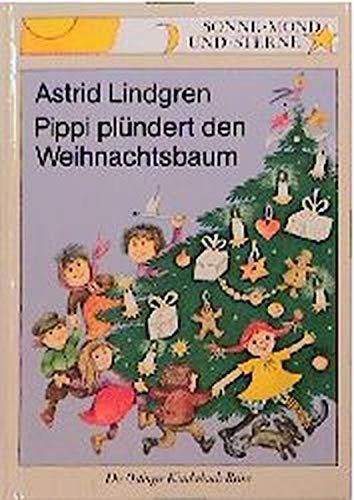 9783789110252: Pippi plündert den Weihnachtsbaum
