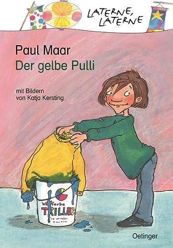 Der gelbe Pulli. ( Ab 6 J.).: Paul Maar, Katja Kersting