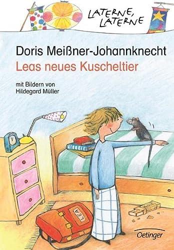 Leas neues Kuscheltier. ( Ab 6 J.).: Meißner-Johannknecht, Doris; Müller, Hildegard
