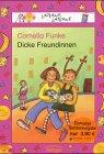 Dicke Freundinnen, Sonderausgabe: Funke, Cornelia, Daniela