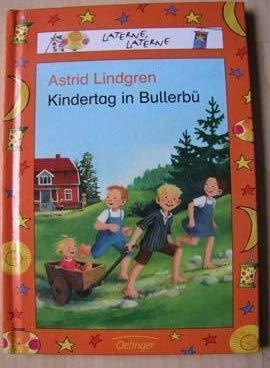 9783789111686: Kindertag in Bullerbü. Sonderausgabe. ( Ab 6 J.).