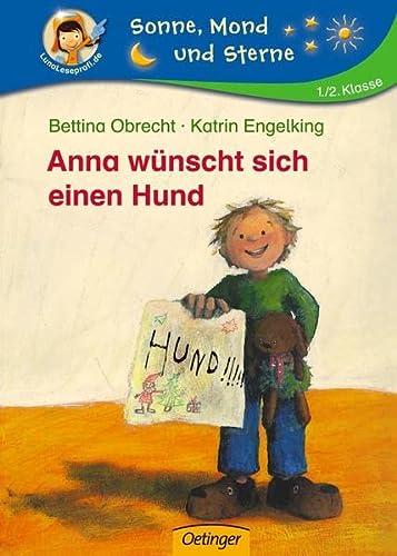 Anna wünscht sich einen Hund (NA) (Sonne, Mond und Sterne) - Obrecht, Bettina