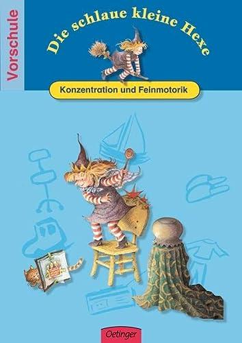 9783789116360: Die schlaue kleine Hexe. Konzentration und Feinmotorik: Spielend leicht lernen - Vorschule