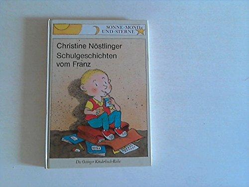 9783789116780: Schulgeschichten vom Franz