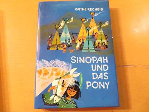 9783789116810: Sinopah und das Pony.