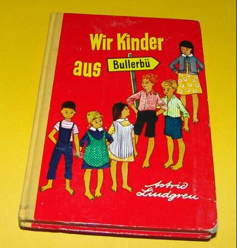 Wir Kinder aus Bullerbü - Anna Emilia Ericsson (14. Novembro 1907 - 28. Januaro 2002) Lindgren, Astrid